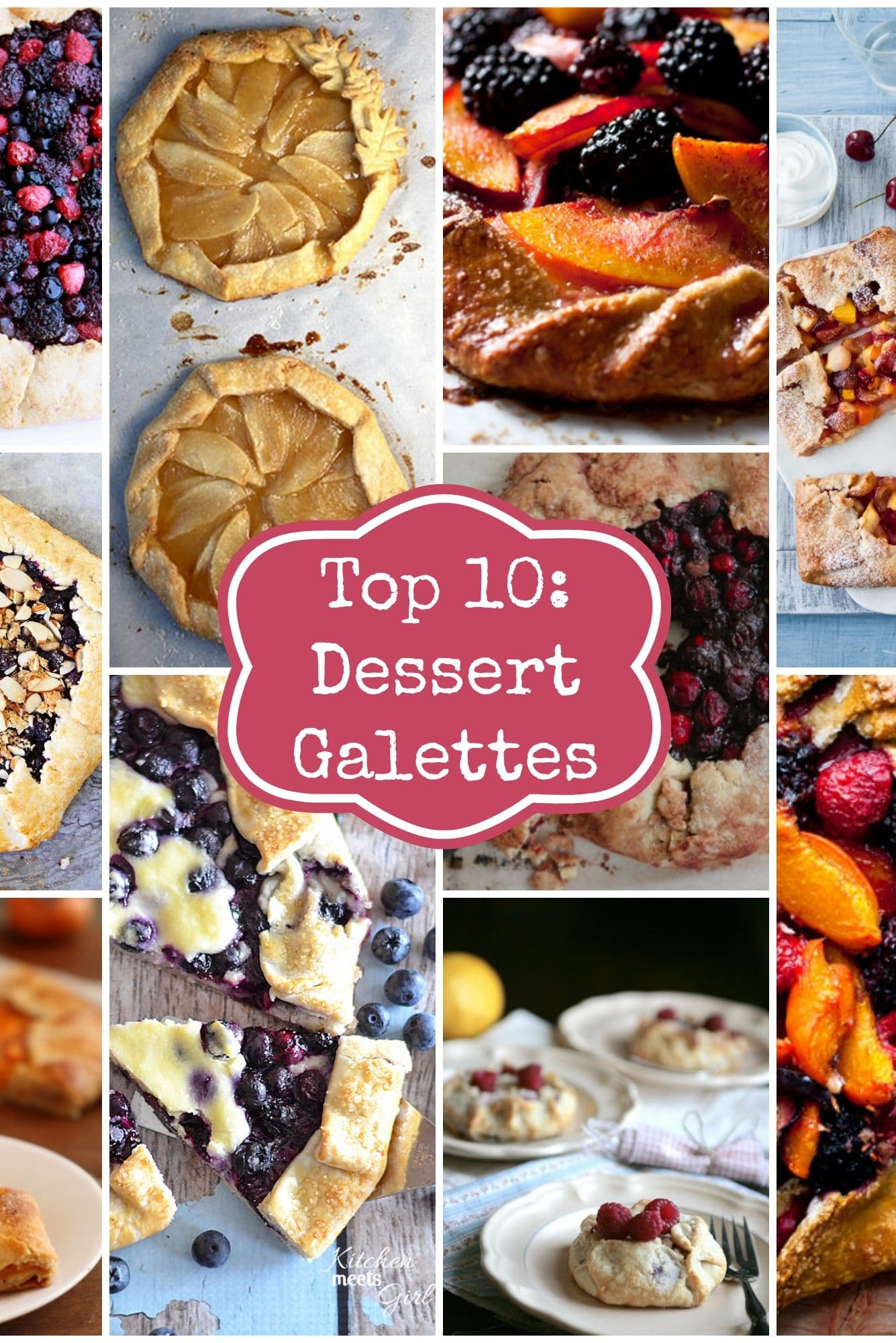 Top 10 Dessert Galettes : So many amazing delicious dessert galette recipes to choose from! Flakey crust, sweet filling, simple to make and so enjoyable to eat!