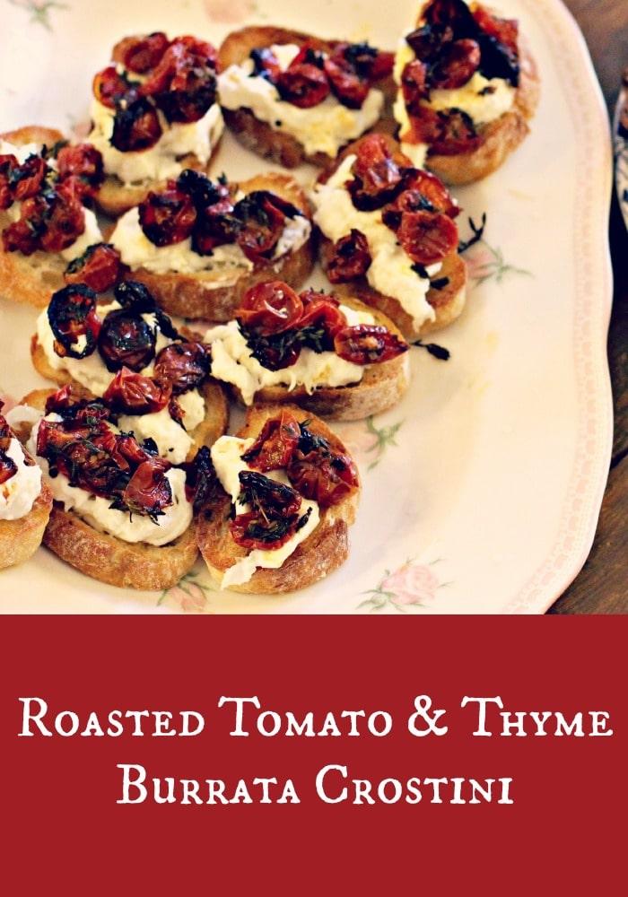 Roasted Tomato & Thyme Burrata Crostini