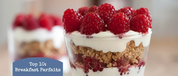 Top 10: Breakfast Parfaits