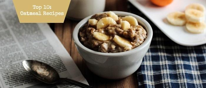 Top 10: Unique Oatmeal Recipes