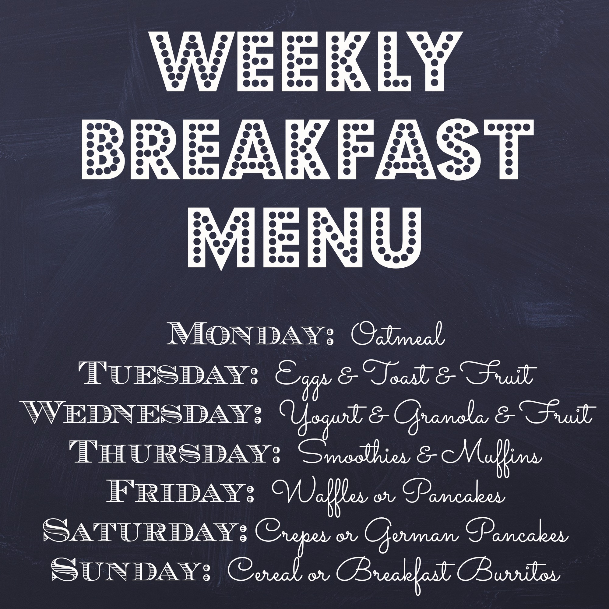 Weekly Breakfast Menu