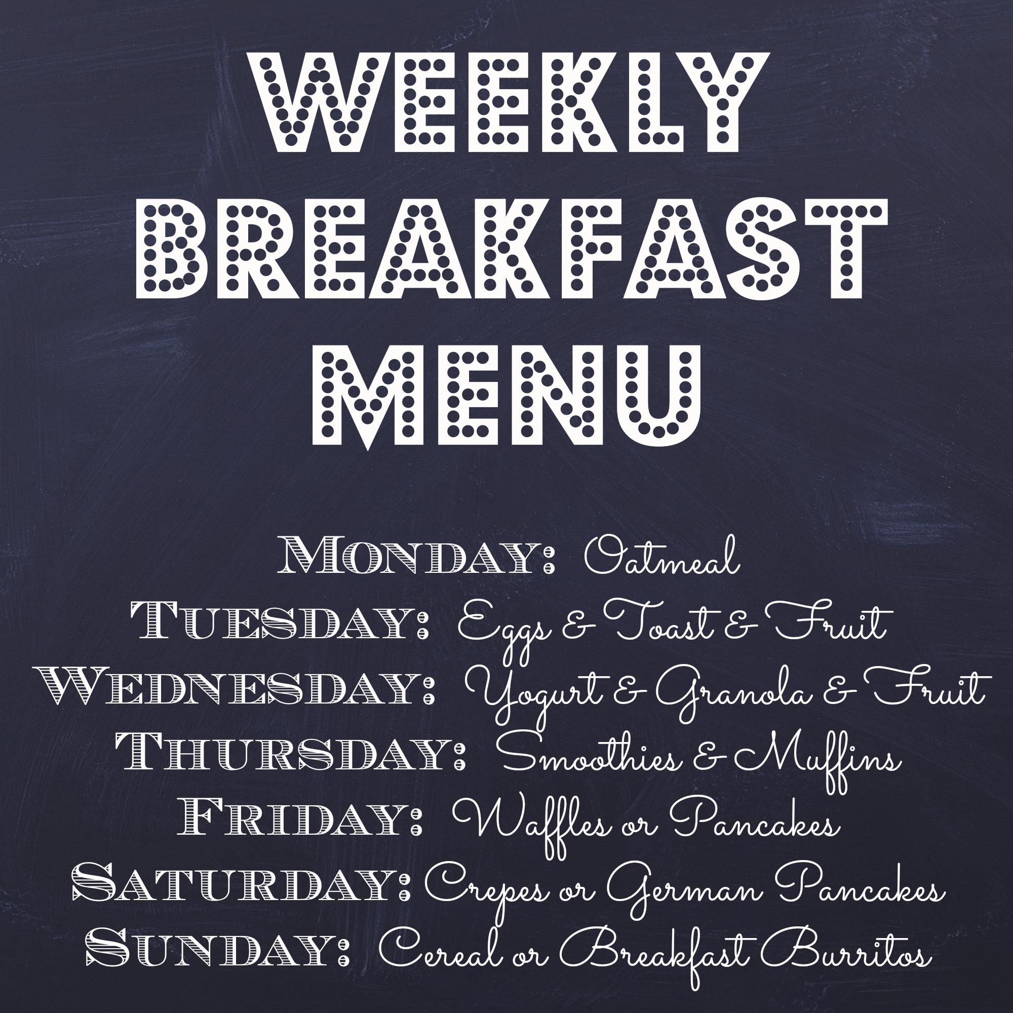 Weekly HealthyBreakfast Menu