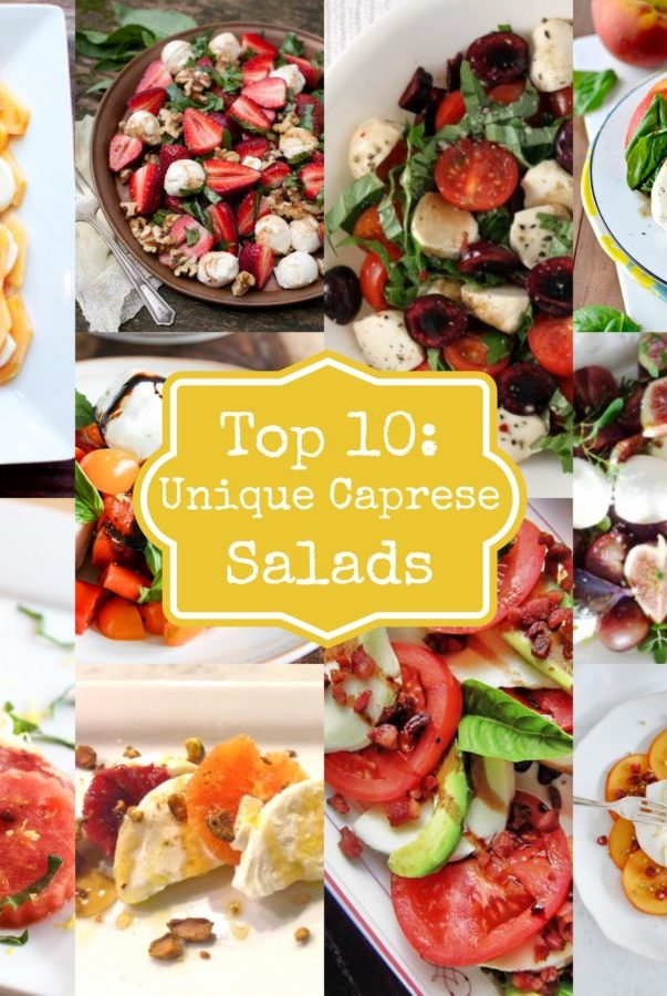 Top 10 Unique Caprese Salads1.jpg1 e1534109419854
