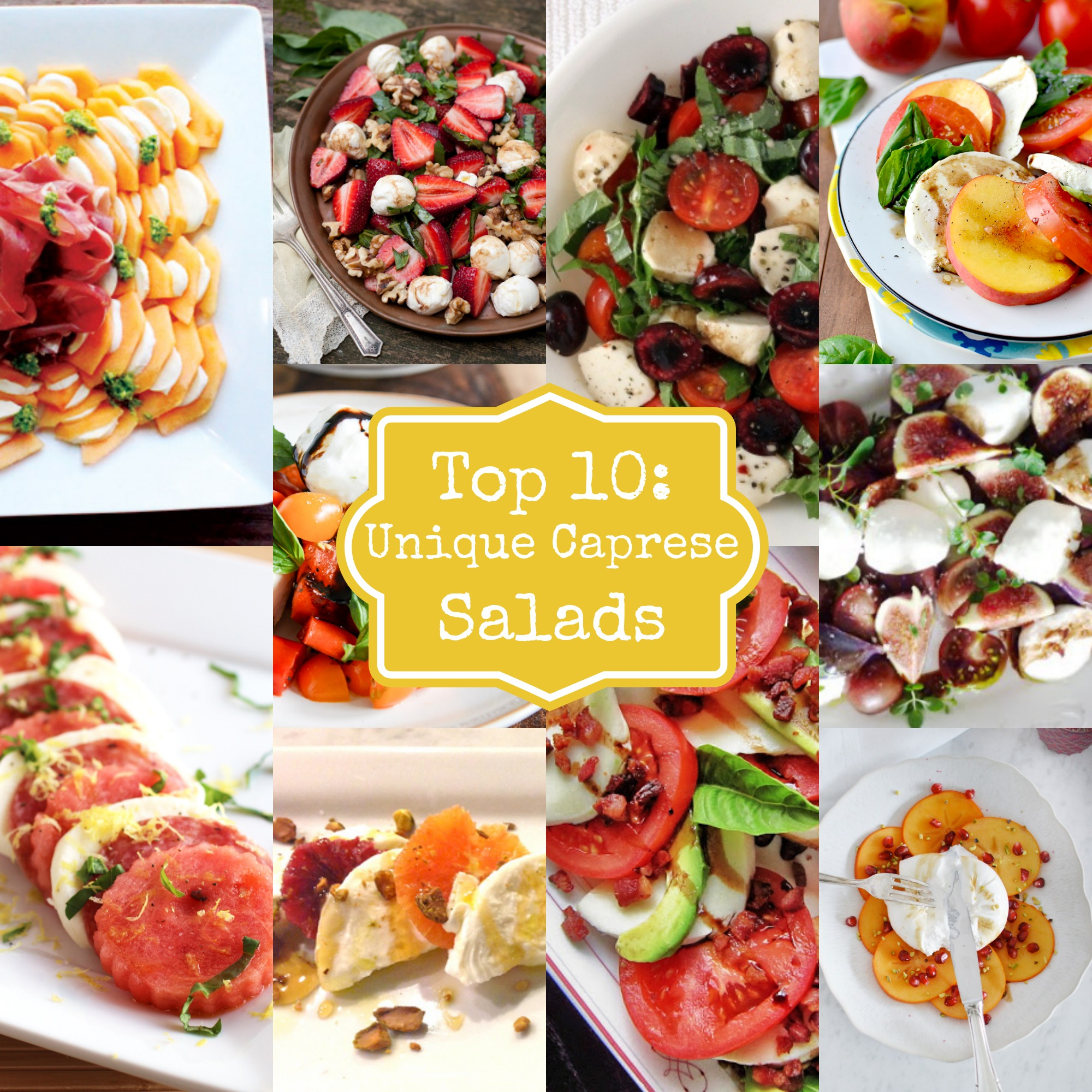 Top 10 Unique Caprese Salads.jpg