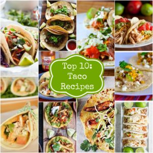 Top 10 Taco Recipes I Rainbow Delicious