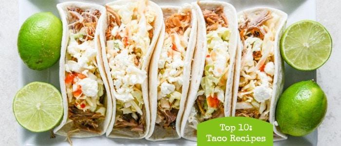 Top 10 Taco Recipes on Rainbow Delicious