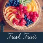 Ina Garten Fresh Fruit tart