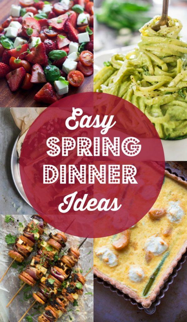 Easy Spring Dinner Ideas