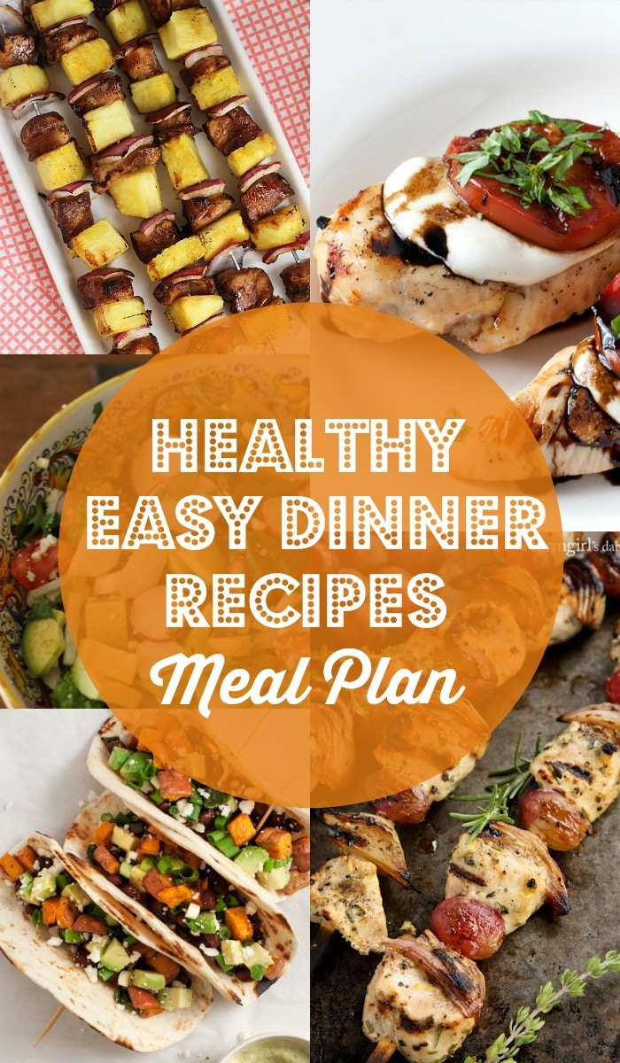 Healthy Easy Dinner Recipes Meal Plan