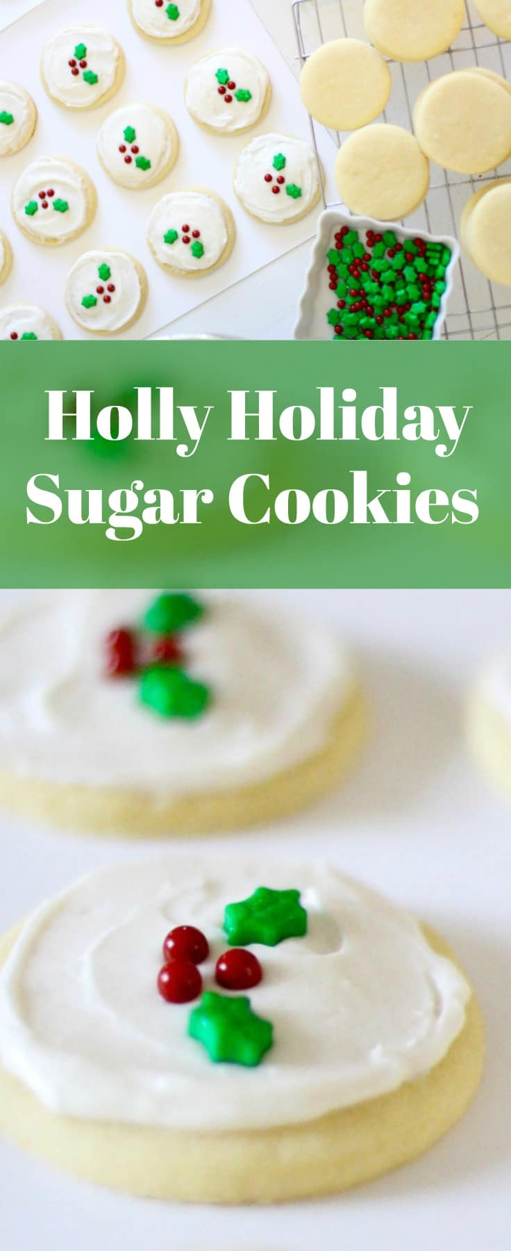 Holly Holiday Sugar Cookie Recipe