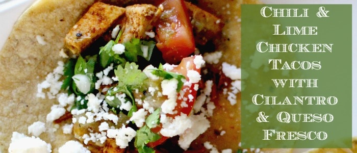 Chili, Garlic & Lime Tacos with Cilantro and Queso Fresco