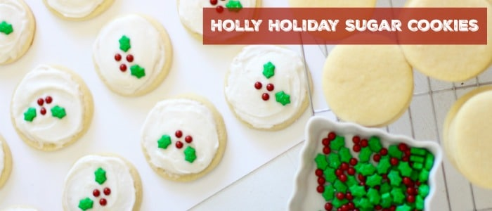 Holly Holiday Sugar Cookies