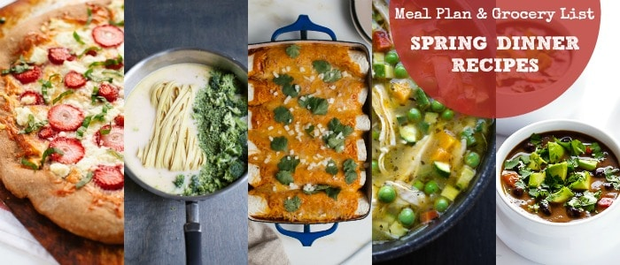 Meal Plan and Grocery List Spring Dinner Recipes