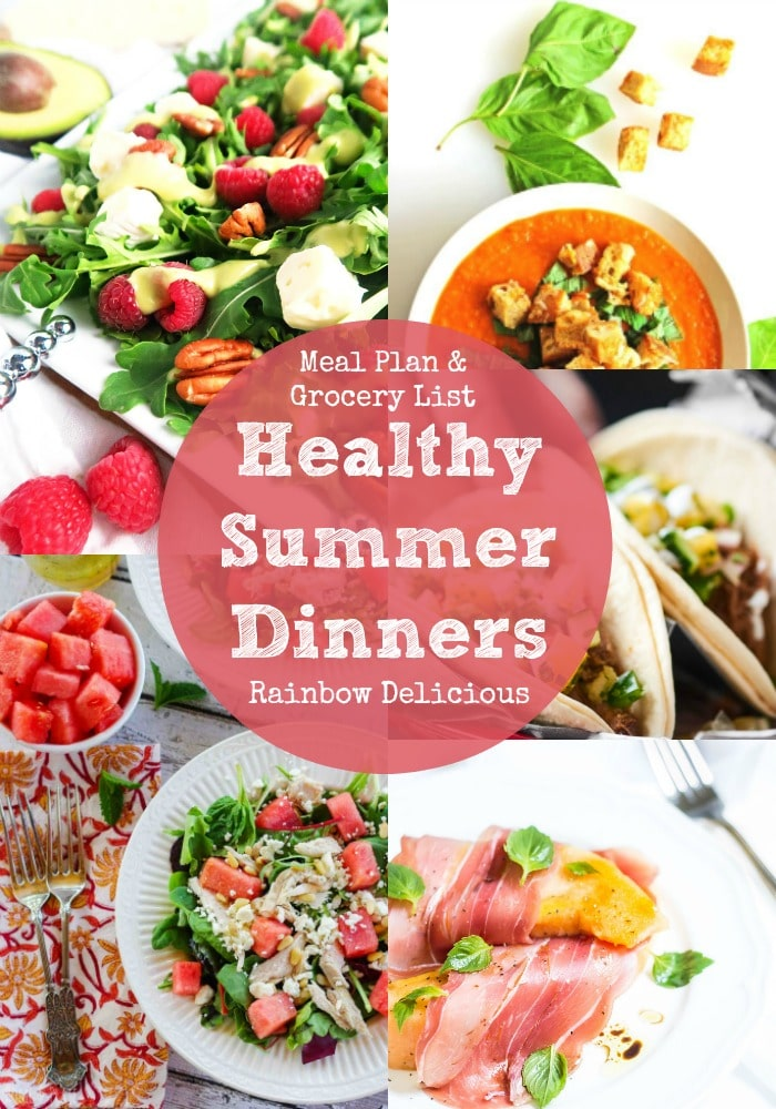 Healthy Summer Dinner Recipes Meal Plan & Grocery List Rainbow Delicious