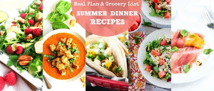 Healthy Summer Dinner Recipes: July Meal Plan