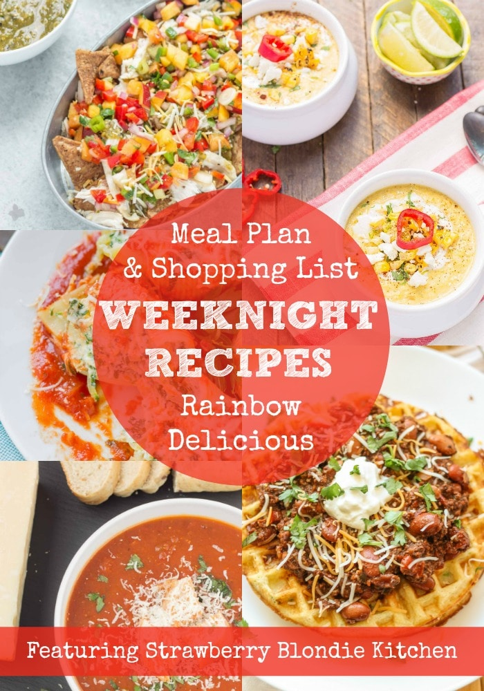 Weeknight Recipes Meal Plan & Shopping List Rainbow Delicious featuring Strawberry Blondie Kitchen