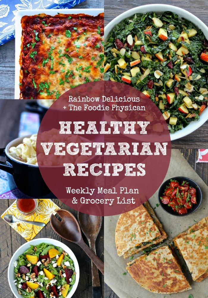 Healthy Vegetarian Recipe Ideas from The Foodie Physician  Rainbow Delicious