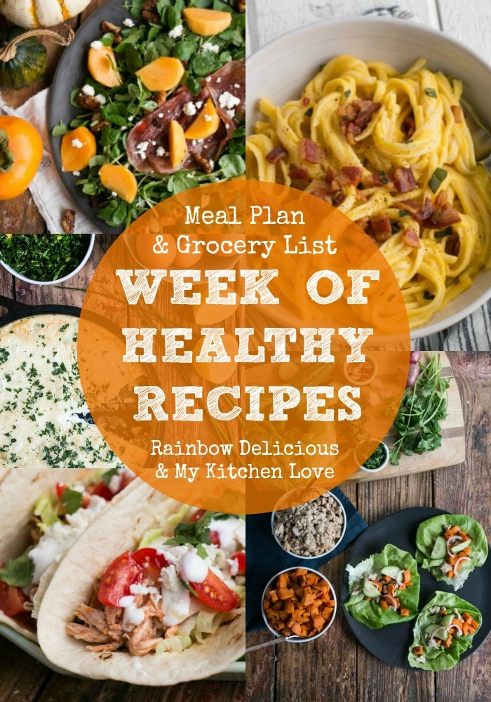Healthy Weekly Meal Plan with My Kitchen Love Rainbow Delicious