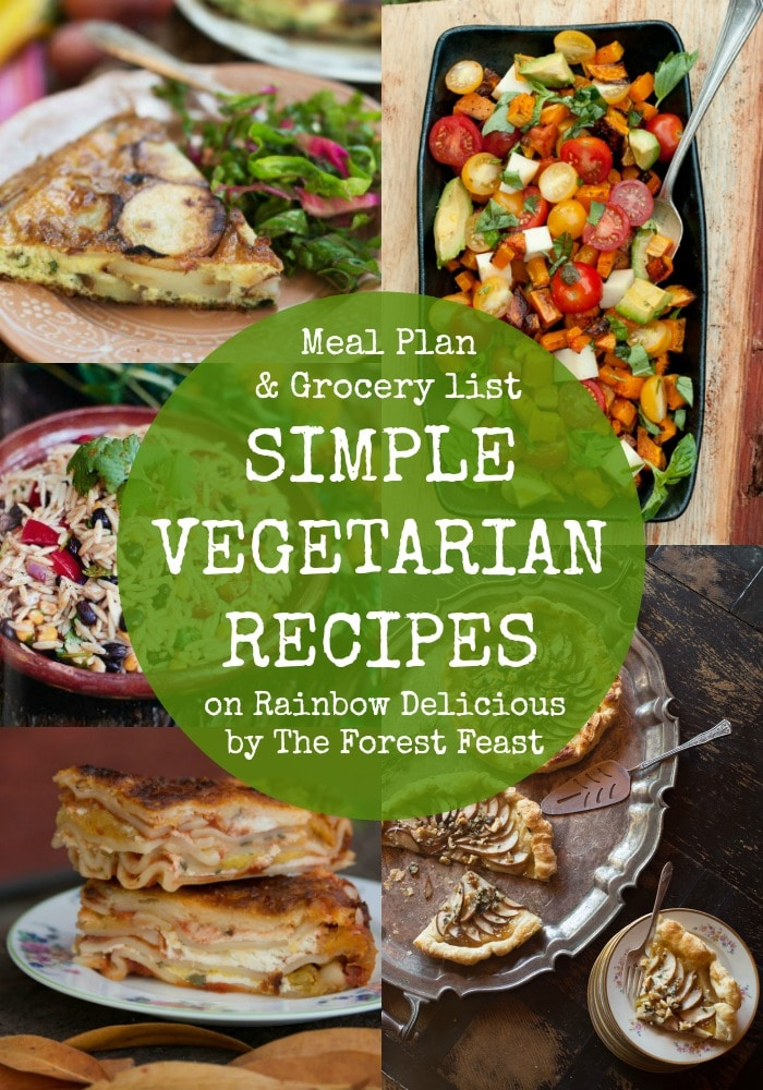 Meal Plan & Grocery List Simple Vegetarian Recipes from The Forest Feast