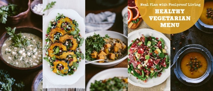 Healthy Vegetarian Weekly Menu from Foolproof Living