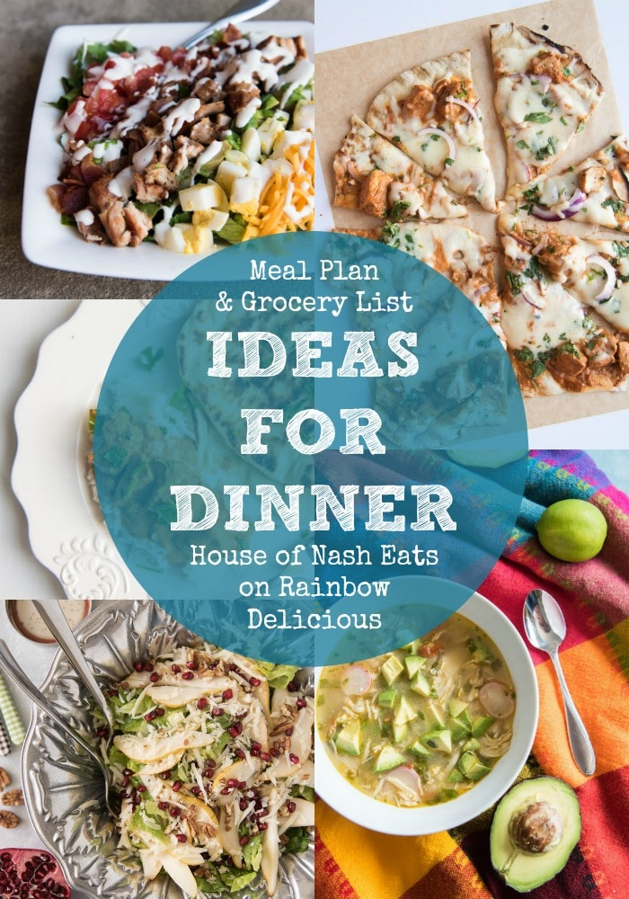 Ideas for Dinner- House of Nash Eats on Rainbow Delicious Meal Plan and Grocery List