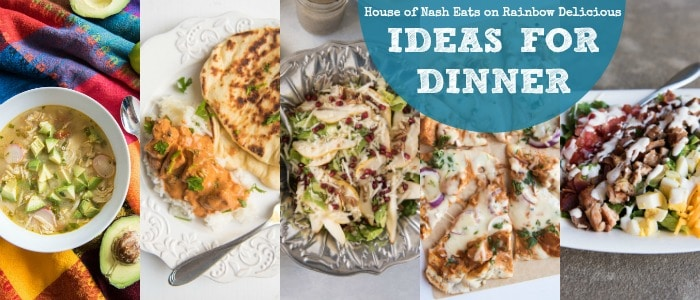 Ideas for Dinner from House of Nash Eats
