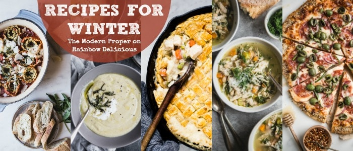 Recipes for Winter from The Modern Proper Meal Plan & Grocery List