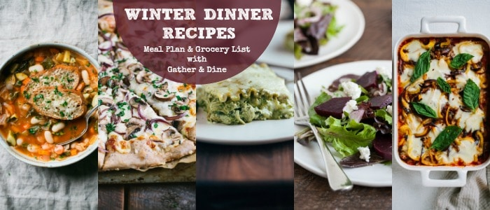 Winter Dinner Recipes Meal Plan with Gather and Dine at Rainbow Delicious