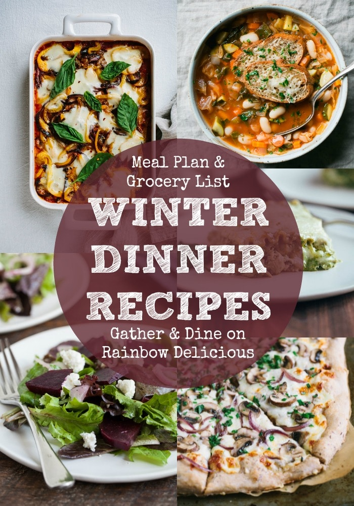 Winter Dinner Recipes Meal Plan with Gather and Dine on Rainbow Delicious
