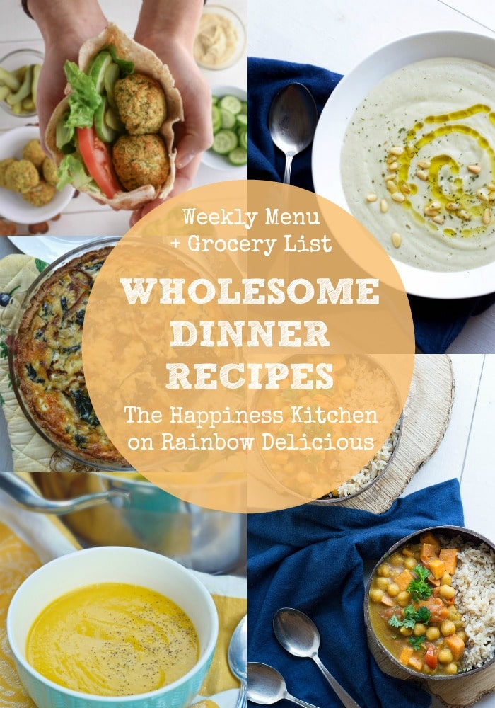 Whole Dinner Recipes from The Happiness Kitchen on Rainbow Delicious Weekly Menu and Grocery List