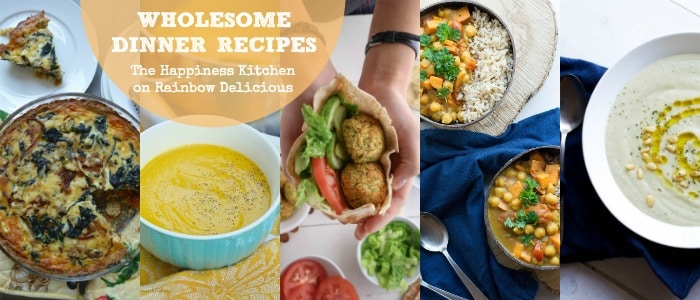Wholesome Dinner Recipes from The Happiness Kitchen on Rainbow Delicious