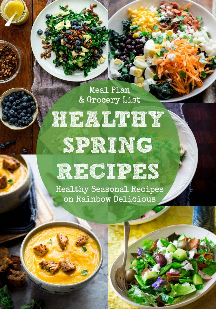 Healthy Spring Recipes Meal Plan with Healthy Seasonal Recipes
