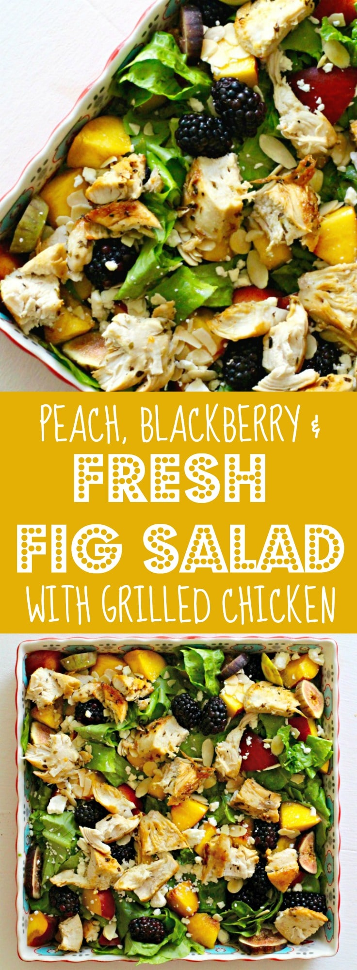 Peach, Blackberry and Fresh Fig Salad with Grilled Chicken Recipe Rainbow Delicious