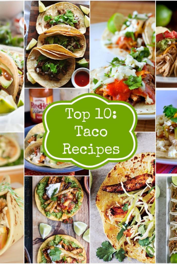 Top Ten Taco Recipes Rainbow Delicious