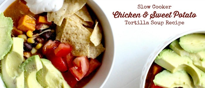 Chicken Sweet Potato Slow Cooker Tortilla Soup Recipe