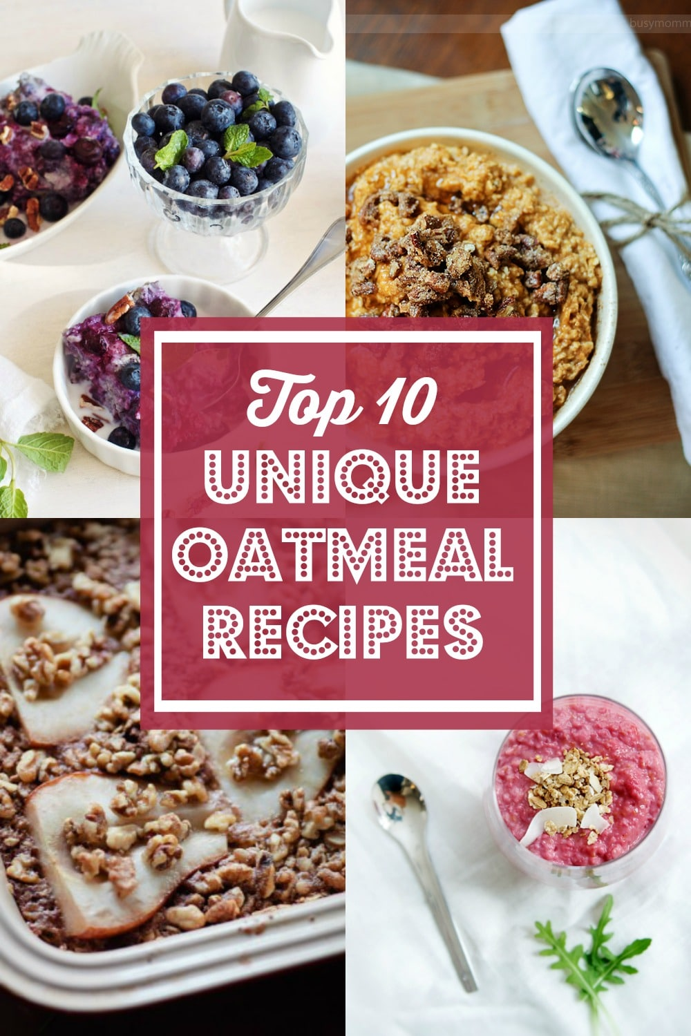 Top 10 Unique Oatmeal Recipes on Rainbow Delicious