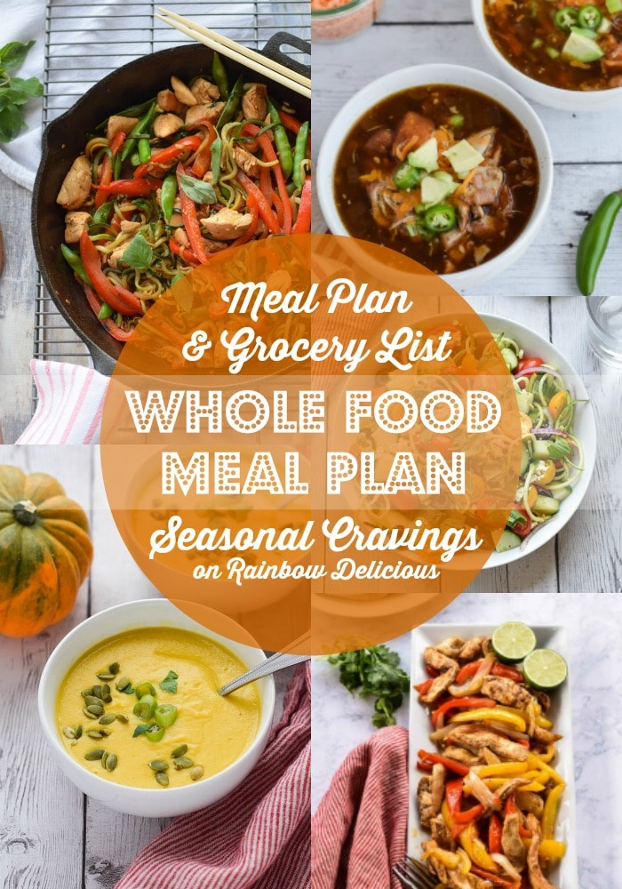 Whole Food Meal Plan from Seasonal Cravings Rainbow Delicious