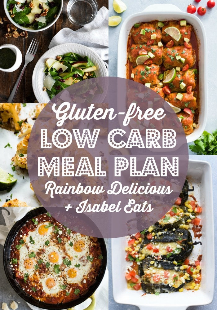 Gluten Free low carb meal plan on Rainbow Delicious with Isabel Eats