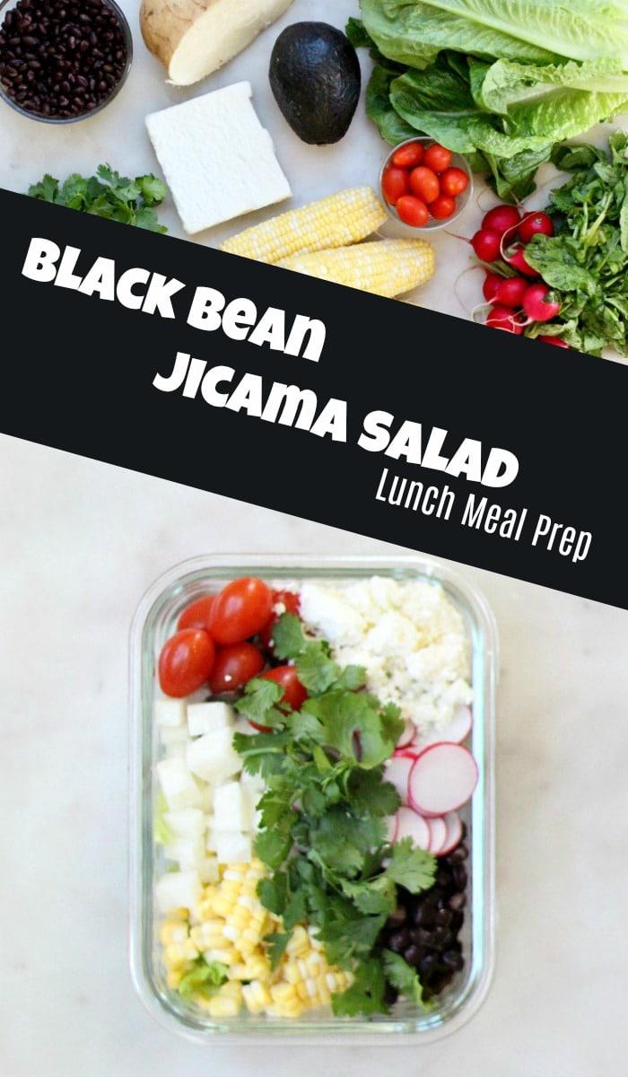 Lunch Meal Prep Black Bean Jicama Salad Recipe