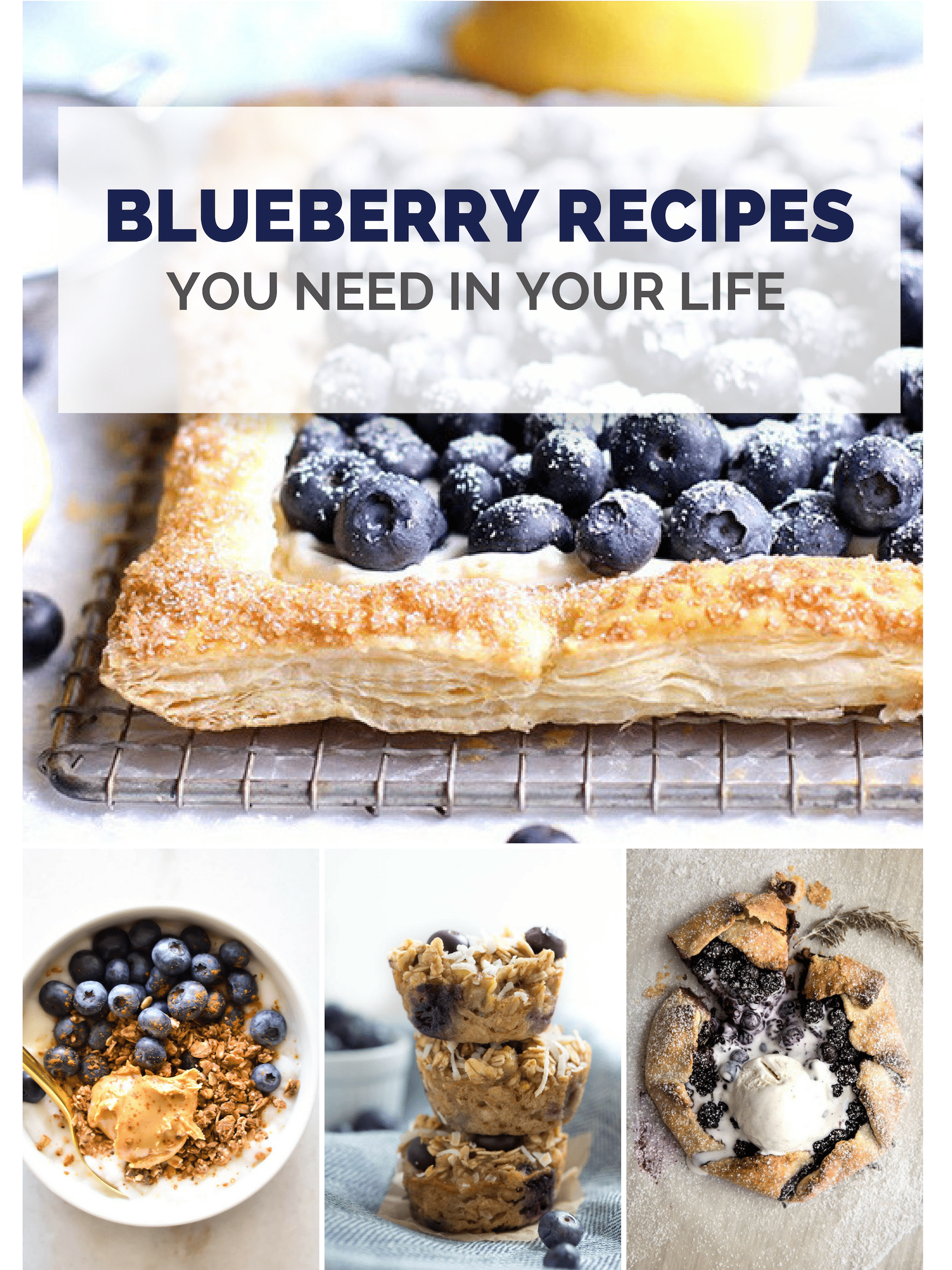 20 Blueberry Recipes You Need in Your Life