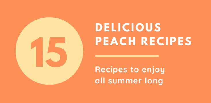 peach recipes round up