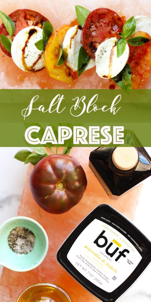 Salt Block Caprese Recipe on Rainbow Delicious