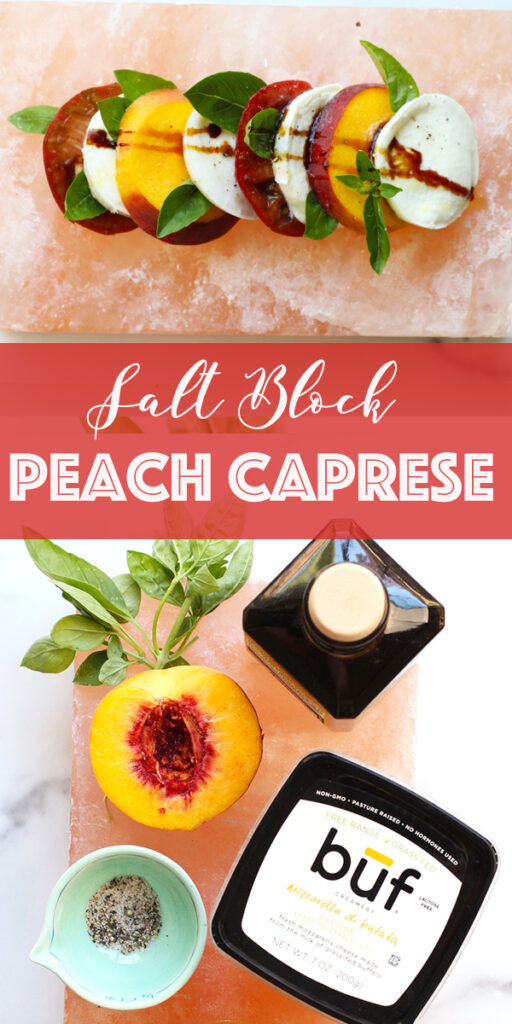 peach caprese on salt block