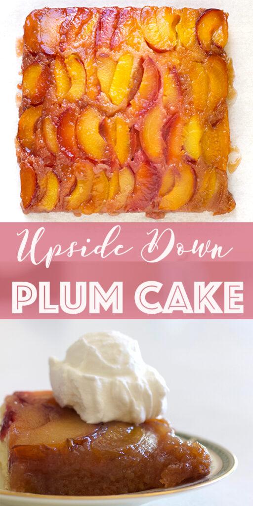 Upside Down Plum Cake 1