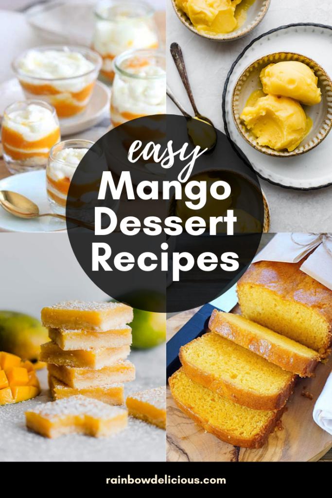 Easy Mango Dessert Recipes