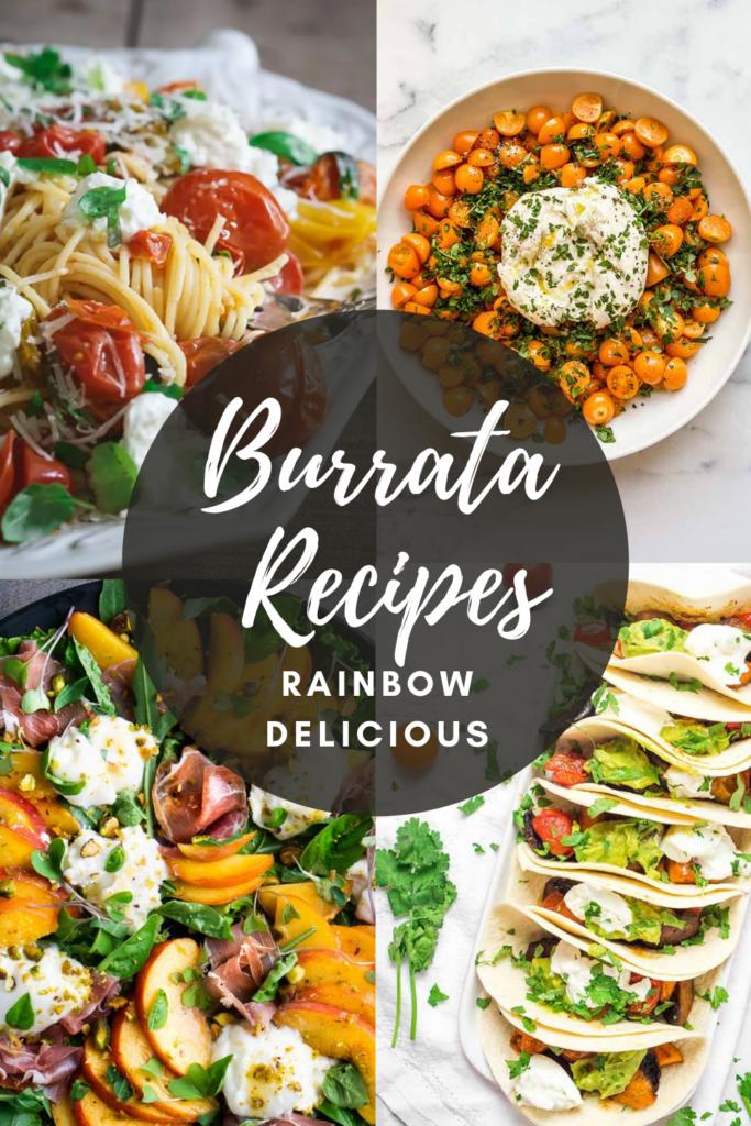 Collection of Burrata Recipes